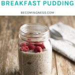 This Vanilla Chia Breakfast Pudding is one of the easiest breakfasts that you can make and is made with 5 ingredients.