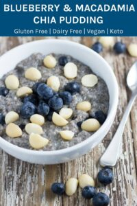 Blueberry & Macadamia Chia Pudding is super yummy and has become one of my favourite chia pudding combinations! The recipe includes the option to make it keto/low carb.