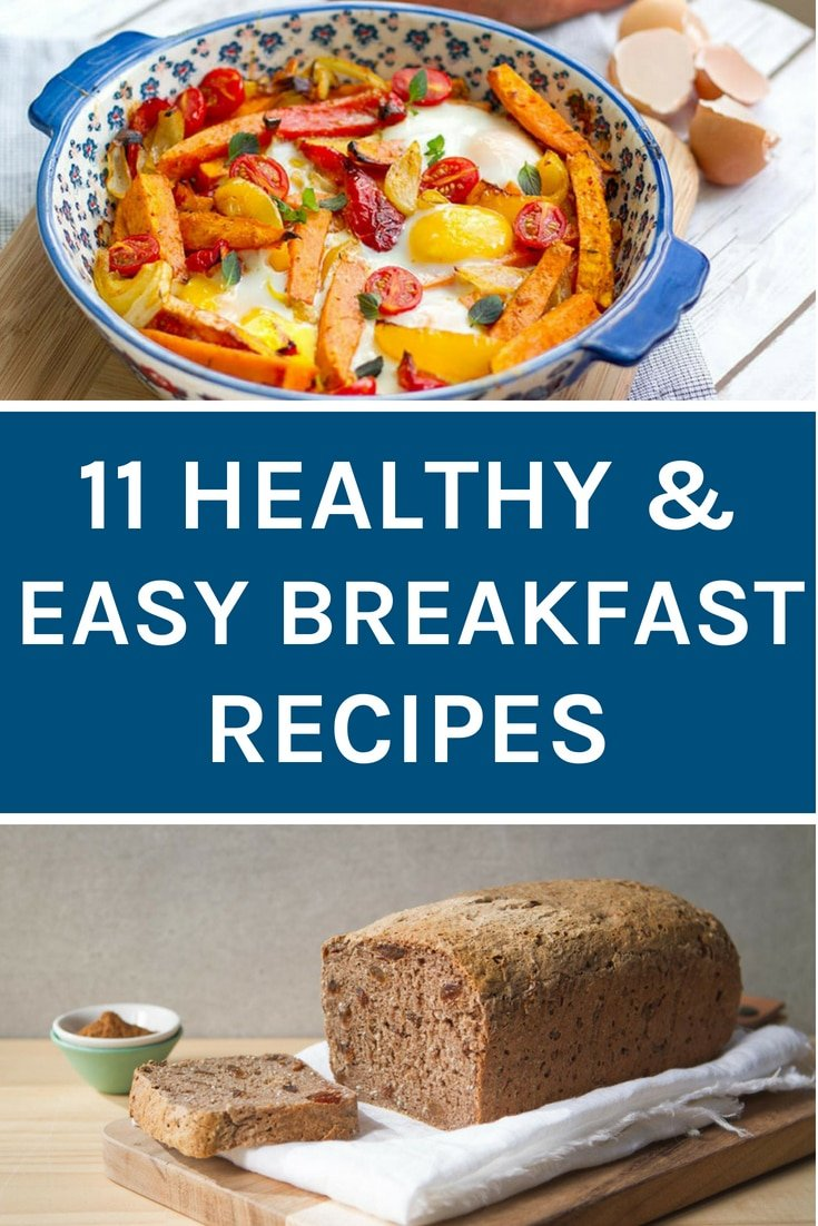 These 11 healthy & easy breakfast recipes make great alternatives to the unhealthy options out there. #healthybreakfast #glutenfree #breakfast   becomingness.com.au
