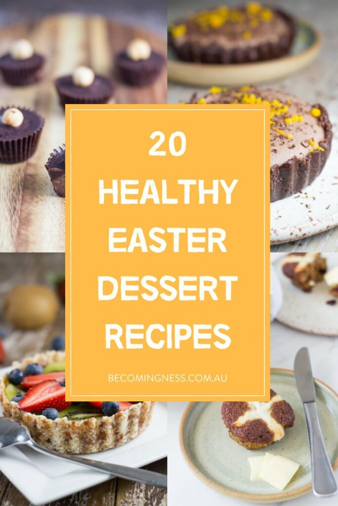 Wanting to stay healthy over Easter, well these 20 Easter dessert recipes are guaranteed to help you do just that. Made with real food ingredients and extra deliciousness. | becomingness.com