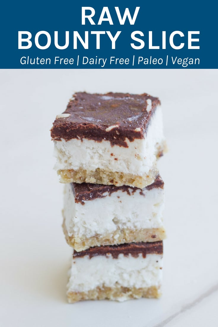 Raw Bounty Slice. This deliciously healthy slice is gluten, dairy and refined sugar free. It is one seriously epic dessert