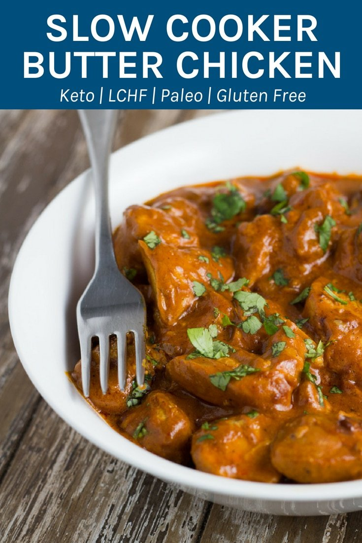 My healthy slow cooker butter chicken is one of the tastiest slow cooker meals ever. It is so easy to prepare too. WINNING! #keto #lchf #glutenfree #slowcooker | becomingness.com.au