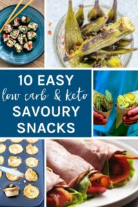10 Easy Low Carb & Keto Savoury Snacks