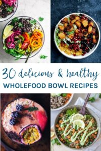 I've got you covered for breakfast, lunch and dinner with these 30 awesome healthy whole food bowl recipes. Included are Buddha bowls, nourish bowls, breakfast bowls, smoothie bowls and more to suit your eating style