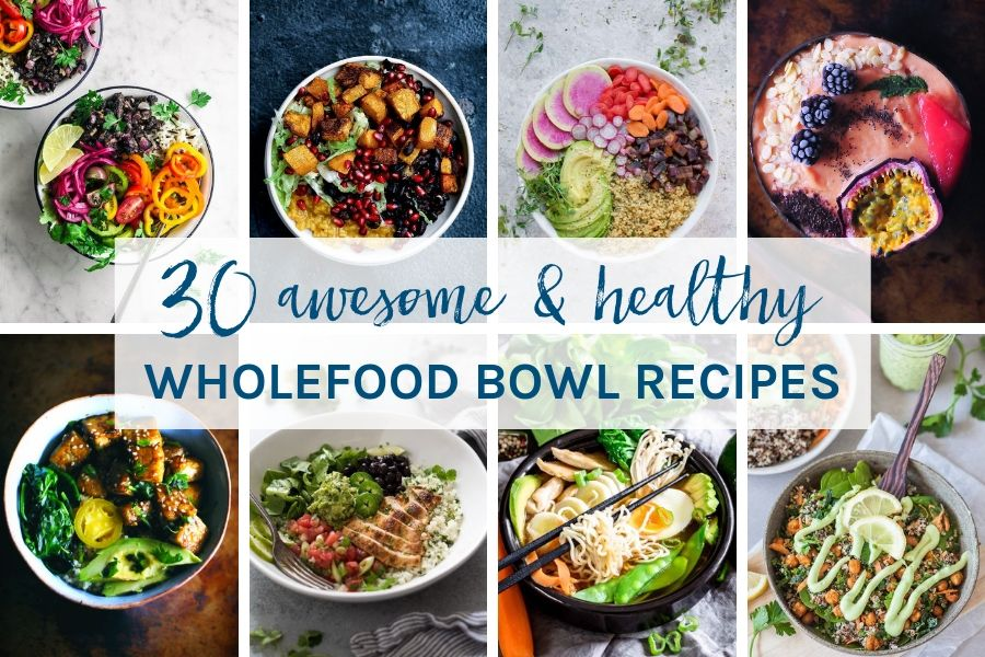 I've got you covered for breakfast, lunch and dinner with these 30 awesome healthy whole food bowl recipes. Included are Buddha bowls, nourish bowls, breakfast bowls, smoothie bowls and more to suit your eating style.
