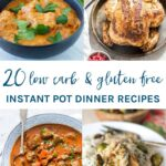 These 20 low carb and gluten free Instant Pot dinner recipes are seriously mouth watering and will be on your dinner table in next to no time.