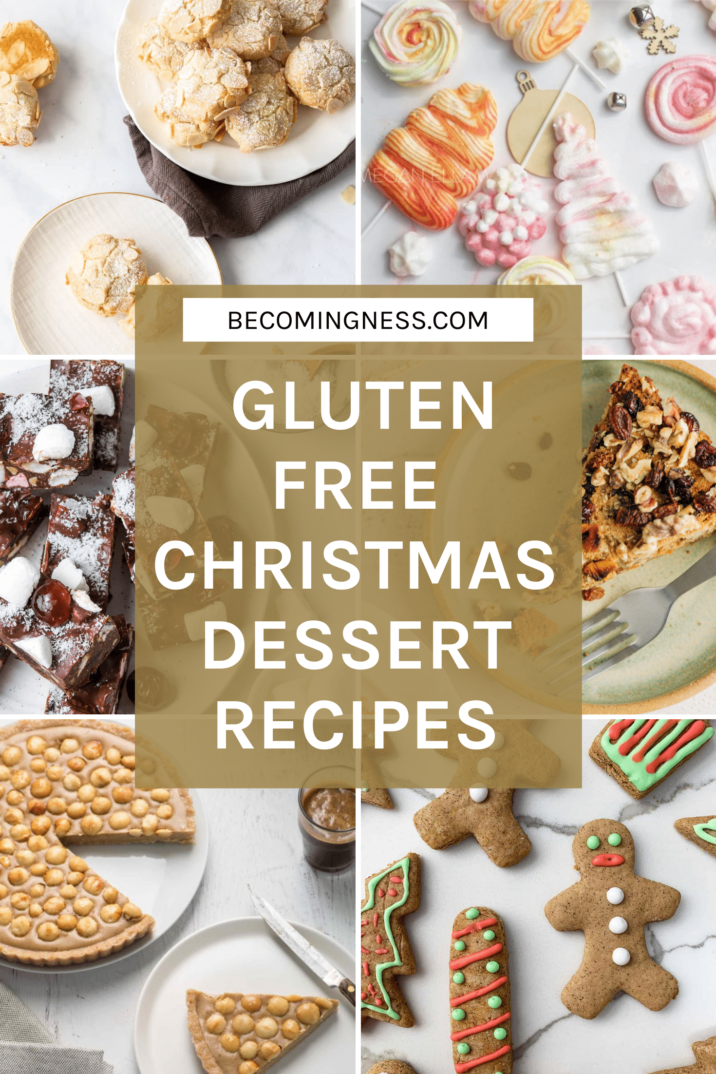 image of six recipes with text over the top used in this collection of easy to make gluten free Christmas dessert recipes